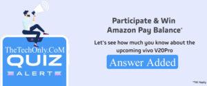 Amazon Vivo V20 Pro Launch Quiz