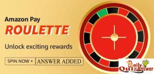 Amazon Pay Roulette Quiz Answer