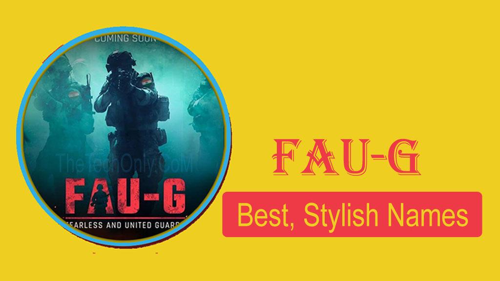 Best FAUG Names